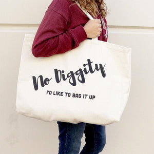 No Diggity Oversized Tote Bag