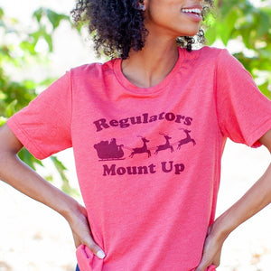 Regulators Mount Up Adult Unisex Tee Sleigh