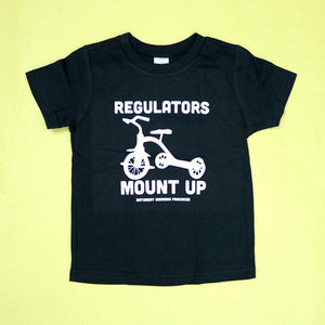 Regulators Mount Up Kids Unisex Tee