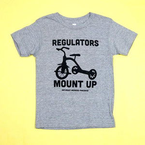 Regulators Mount Up Kids Unisex Tee Grey