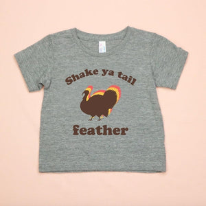 Shake Ya Tail Feather Kids Unisex Tee