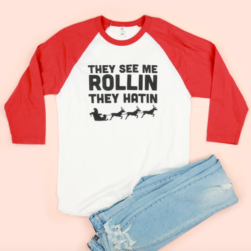 They See Me Rollin Christmas Adult Unisex Raglan