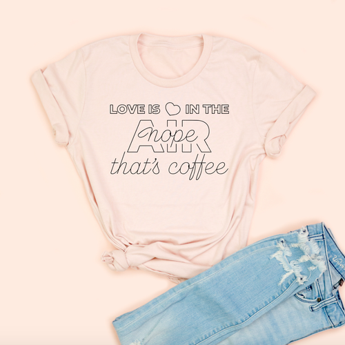 Valentine's Day T-Shirts - Love Is In The Air - Adult Unisex Tee