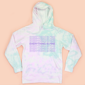 Everything Is Fine Tie Dye Unisex Hoodie