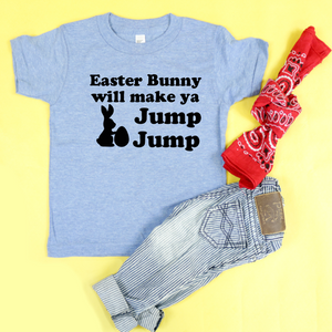 Easter Bunny Will Make Ya Jump Jump Unisex Kids Tee