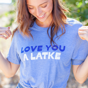 Love You A Latke Adult Unisex Tee
