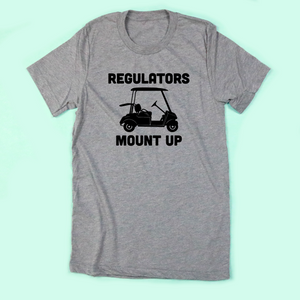 Regulators Mount Up Adult Unisex Tee Golf Cart