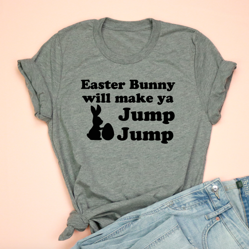 Easter Bunny Will Make Ya Jump Jump Adult Unisex Tee
