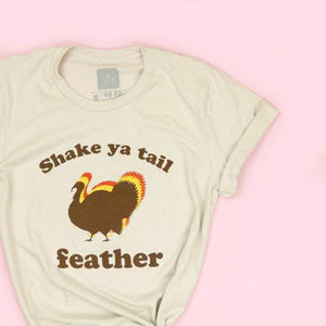Shake Ya Tail Feather Adult Unisex Tan Tee