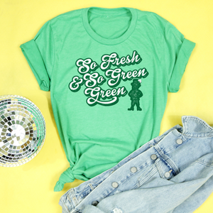 So Fresh And So Green Green Adult Unisex Kelly Green Tri Blend Tee