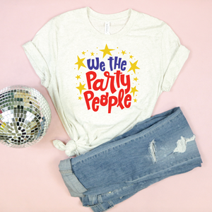 We the Party People Adult Unisex Tee