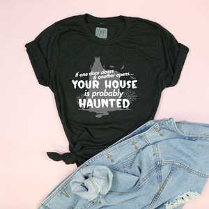 Your House Is Probably Haunted Adult Unisex Tri Blend Tee