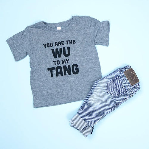 You are the Wu to my Tang Kids Unisex Tee