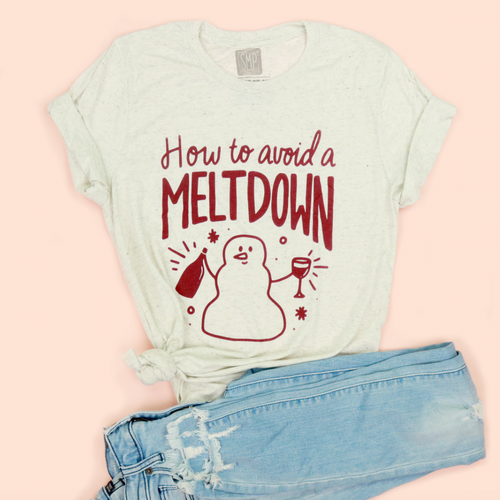 How to Avoid a Meltdown Adult Unisex Tee