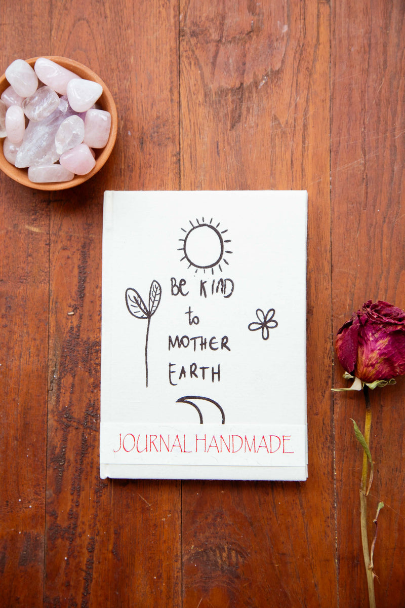 Be Kind To Mother Earth Journal