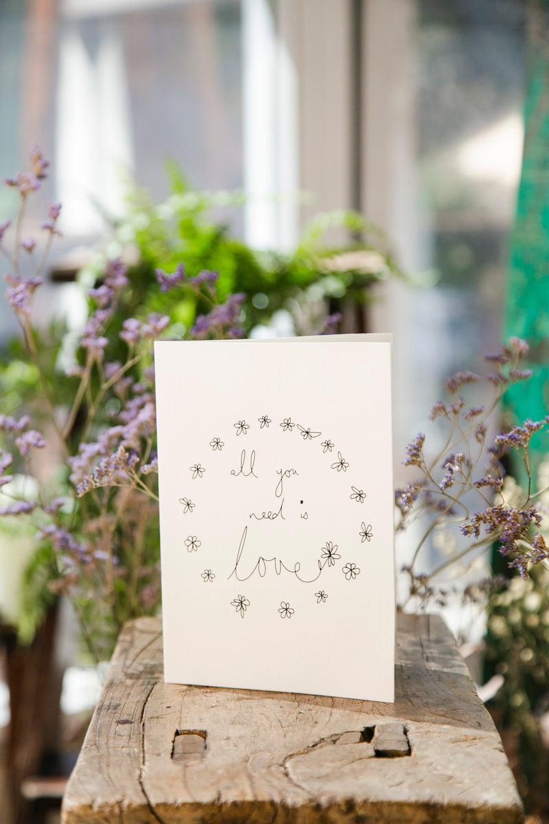 All You Need Love Greeting Card