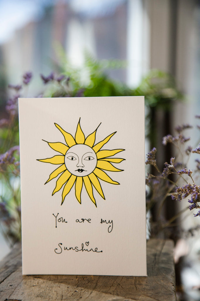 You Are My Sun Shine Greeting Card