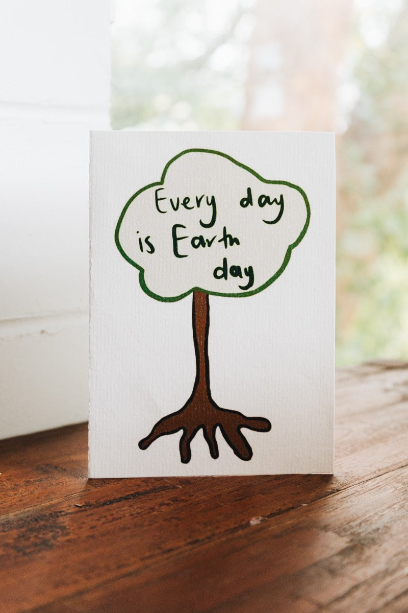 Every Day is Earth Greeting Card