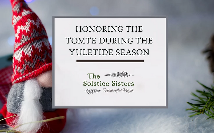 Honoring the Tomte during the Yuletide Season