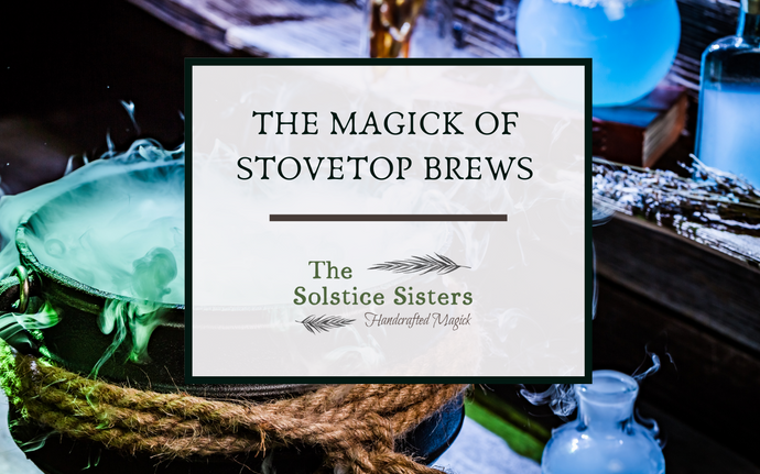 The Magick of Stovetop Brews