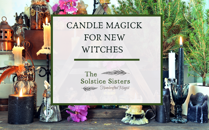 Candle Magick For New Witches