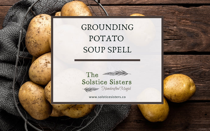 Grounding Potato Soup Spell