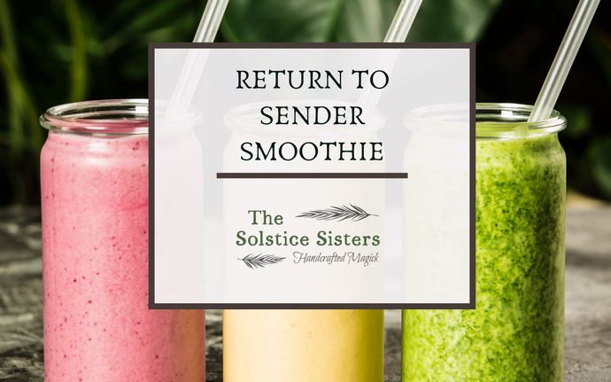 Return to Sender Smoothie