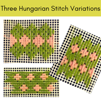 Three variations on the Hungarian Stitch