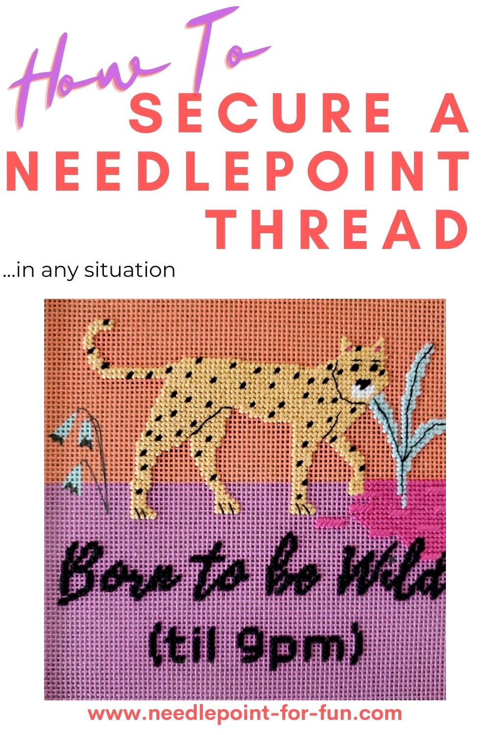 how to secure a needlepoint thread
