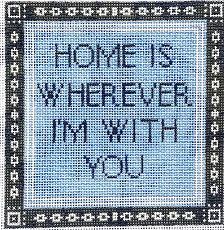 HOME is wherever I'm with you - Canvas Only