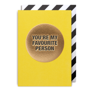 You're My Favourite Person Card