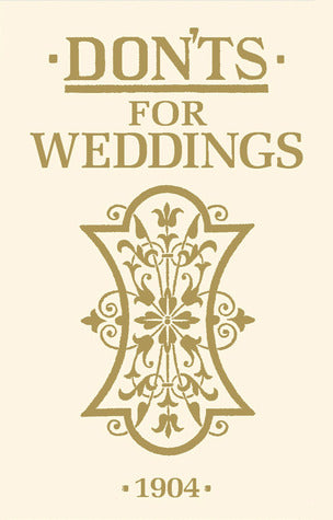 'Don'ts For Weddings' - 1904 - Mini Book