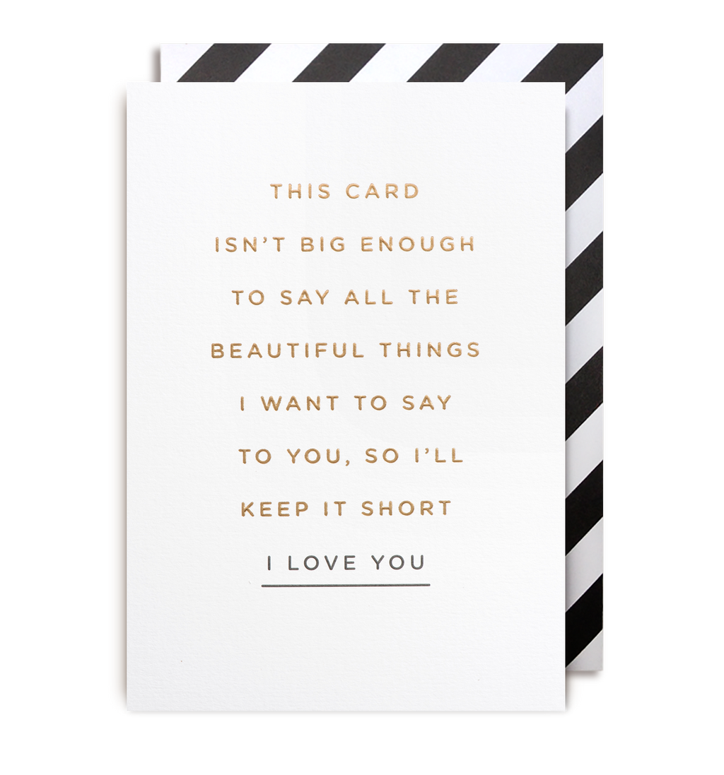 Keep It Short I Love You Card