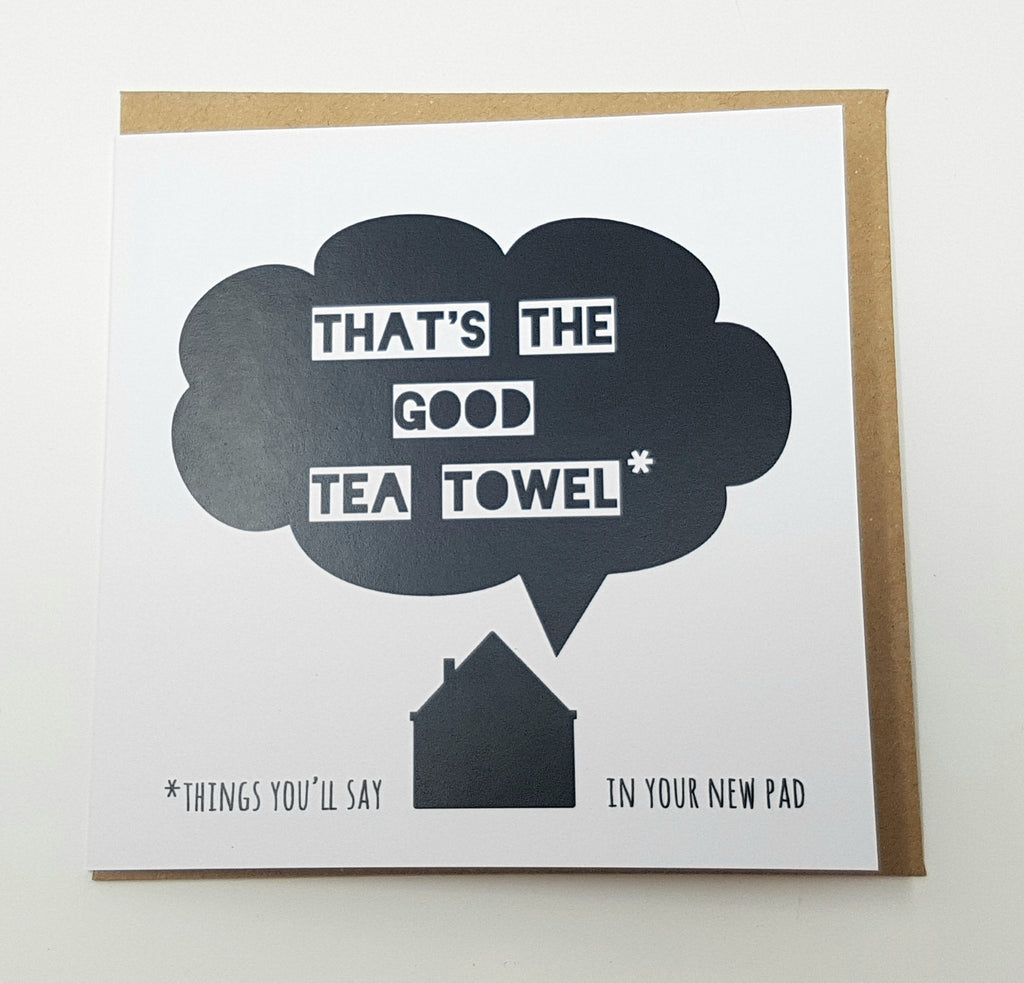 That's The Good Tea Towel
