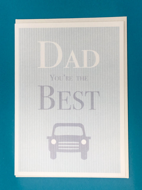 Dad You're The Best Greeting Card