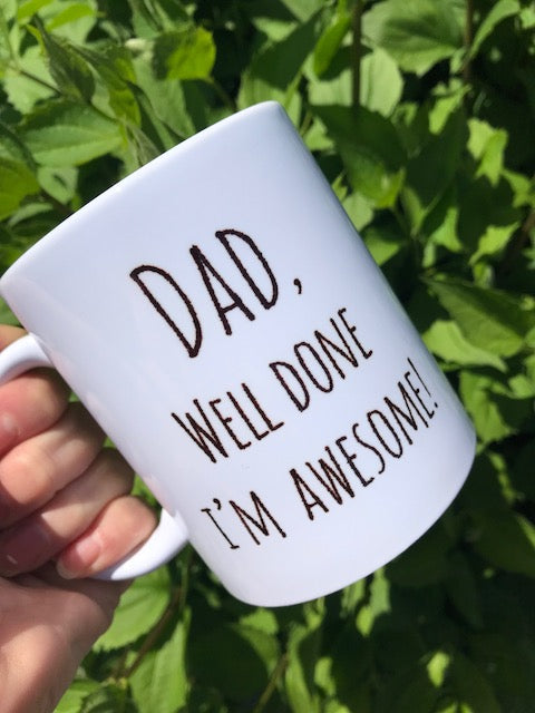 Dad, Well Done!