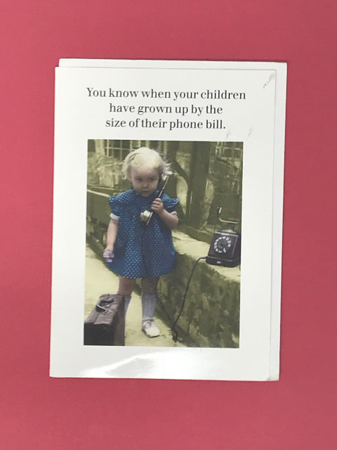You Know When Your Children Have Grown Up... Ex Display Card