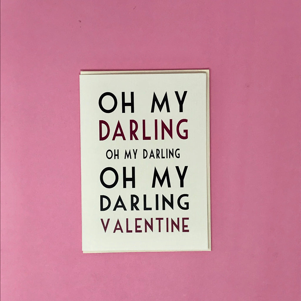 Oh My Darling Valentine Greeting Card