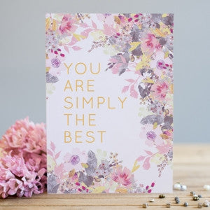 You Are Simply The Best Card