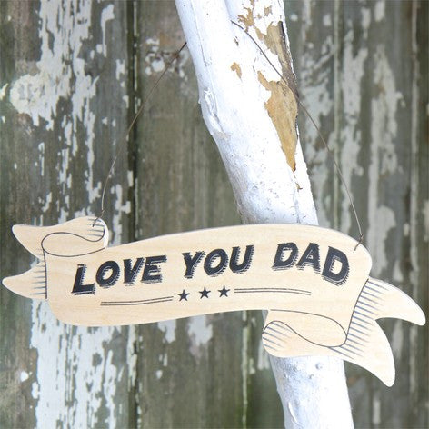 Love you Dad Ribbon Sign