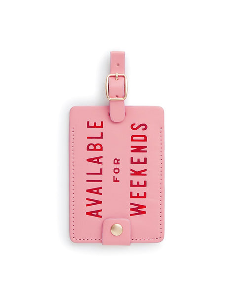 Available For Weekends Luggage Tag