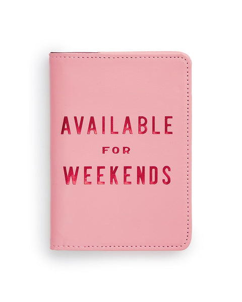 Available For Weekends Passport Cover