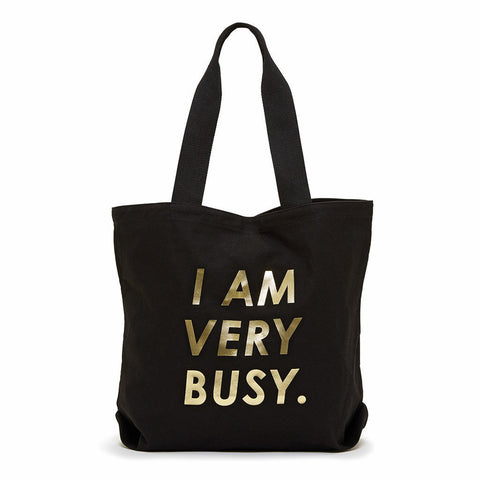 Canvas tote, I am very busy