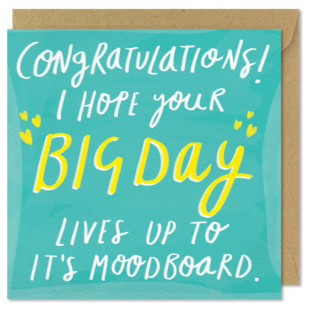 Congratulations I Hope Your Big Day Lives Up To It's Moodboard.