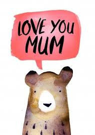 Love You Mum Bear Card