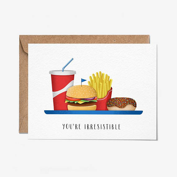 You're Irresistible Greeting Card