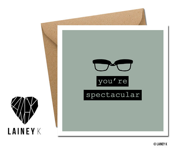 You're Spectacular Greeting Card