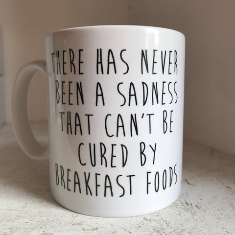 There has never been a sadness that can't be cured by breakfast foods