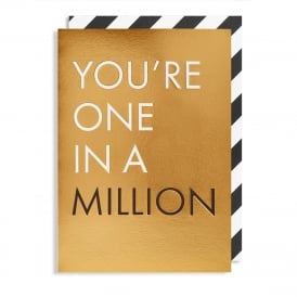 You're One In A Million Gold Card