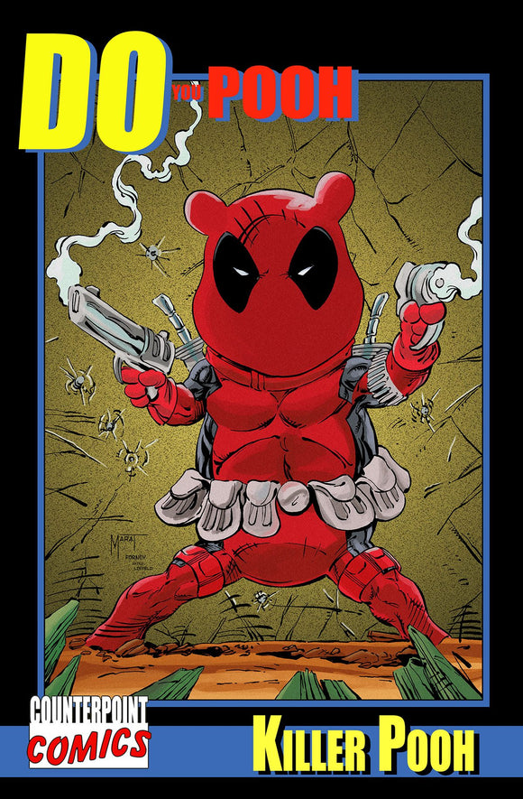 DO YOU POOH DEADPOOL TRADING CARD HOMAGE  COMIC CONNECTION EXCLUSIVE
